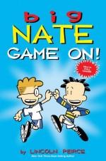 Big Nate - Game On!