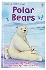 Usborne First Reading - Polar Bears