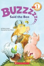 Buzzzzz: Said the Bee