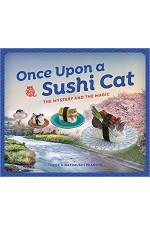 Once Upon a Sushi Cat: The Mystery and the Magic