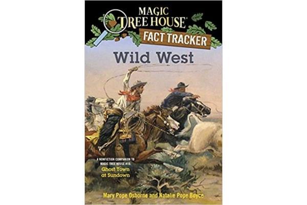 Magic Tree House Fact Tracker # Wild West