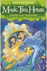 Magic Tree House : Diving with Dolphins