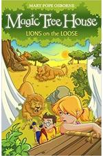 Magic Tree House : Lions on the Loose