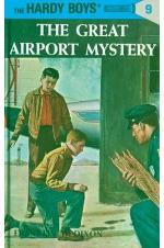 The Hardy Boys 09: The Great Airport Mystery
