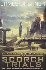 The Maze Runner : The Scorch Trials