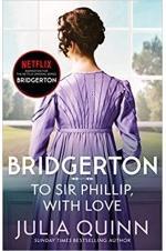 Bridgerton: To Sir Phillip, With Love