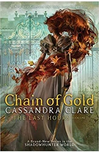 The Last Hours Book One: Chain of Gold