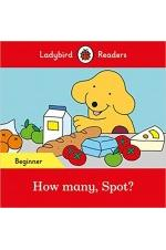 How many, Spot? - Ladybird Readers Beginner