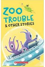 Zoo Trouble & Other Stories