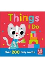 Things I Do: over 200 busy words