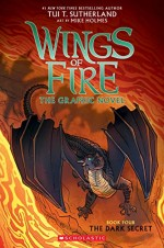 Wings of Fire The Graphic Novel: The Dark Secret