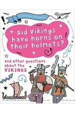 A Question of History: Did Vikings wear horns on their helmets?