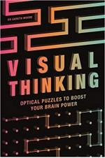 Visual Thinking: Optical Puzzles to Boost Your Brain Power