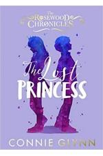 The Rosewood Chronicles: The Lost Princess