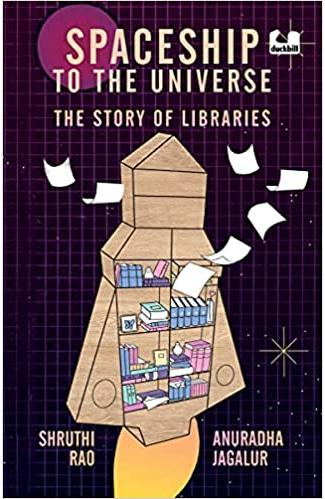 Spaceship to the Universe: The Story of Libraries