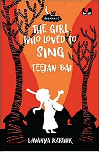 The Girl Who Loved to Sing: Teejan Bai