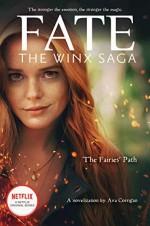 The Fairies' Path (Fate: The Winx Saga)