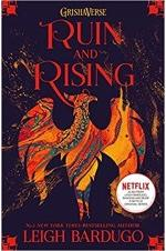 Shadow and Bone Trilogy - Ruin and Rising: Book 3