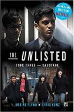 The Unlisted : Book Three - Sabotage