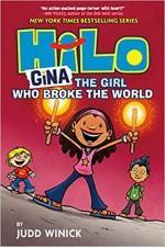 Hilo Gina - The Girl Who Broke the World