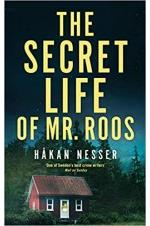 The Secret Life of Mr. Roos
