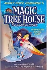 Magic Tree House : Dinosaurs Before Dark The Graphic Novel