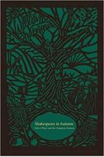 Shakespeare in Autumn : Select Plays and the Complete Sonnets