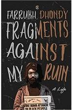 Fragments Against My Ruin: A Life