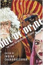 Out of Print: Ten Years : An Anthology of Stories