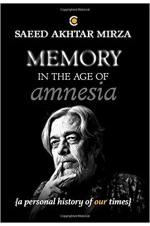 Memory in the Age of Amnesia
