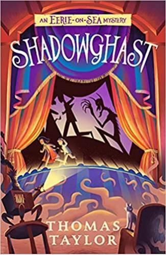 Shadowghast (An Eerie-on-Sea Mystery)