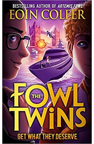 The Fowl Twins : Get What They Deserve: Book 3