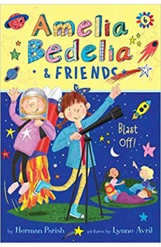 Amelia Bedelia & Friends : Blast Off